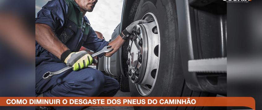 Como reduzir o desgaste do pneu do caminhão